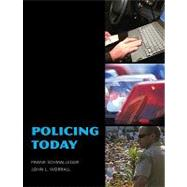 Policing Today by Schmalleger, Frank; Worrall, John L., 9780205515516