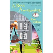 A Root Awakening by Collins, Kate, 9780451415516
