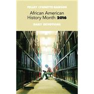 African American History Month Daily Devotions 2016 by Gadson, Telley Lynnette, 9781501805516
