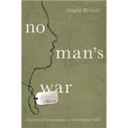 No Man's War Irreverent Confessions of an Infantry Wife by Ricketts, Angela, 9781619025516