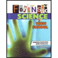 Forensic Science for High School Student Text + 6 Year Online License by Funkhouser, Ball-Deslich, 9780757585517