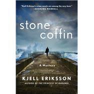 Stone Coffin A Mystery by Eriksson, Kjell; Segerberg, Ebba, 9781250025517