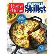 Taste of Home Ultimate Skillet Cookbook by Taste of Home, 9781617655517
