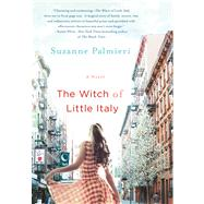 The Witch of Little Italy by Palmieri, Suzanne, 9781250015518