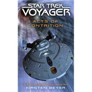 Star Trek: Voyager: Acts of Contrition by Beyer, Kirsten, 9781476765518