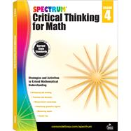 Spectrum Critical Thinking for Math, Grade 4 by Spectrum, 9781483835518