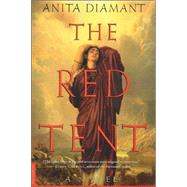 The Red Tent: A Novel by Diamant, 9780312195519