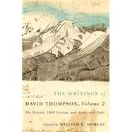 The Writings of David Thompson by Moreau, William E., 9780773545519