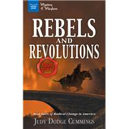 Rebels and Revolutions by Cummings, Judy Dodge, 9781619305519