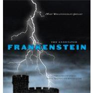 The Annotated Frankenstein by Shelley, Mary Wollstonecraft; Wolfson, Susan J.; Levao, Ronald L., 9780674055520