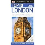 Dk Eyewitness Top 10 2017 London by Williams, Roger, 9781465445520