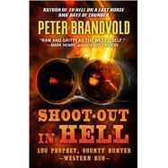 Shoot-out in Hell by Brandvold, Peter, 9781432835521