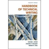 The Handbook of Technical Writing by Alred, Gerald J.; Brusaw, Charles T.; Oliu, Walter E., 9781457675522