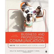 Business and Professional Communication by Quintanilla, Kelly M.; Wahl, Shawn T., 9781506315522