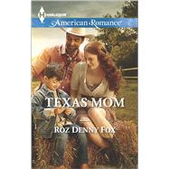 Texas Mom by Fox, Roz Denny, 9780373755523