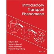 Introductory Transport Phenomena by Bird, R. Byron; Stewart, Warren E.; Lightfoot, Edwin N.; Klingenberg, Daniel J., 9781118775523