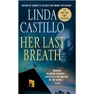 Her Last Breath A Novel by Castillo, Linda, 9781250105523
