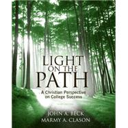 Light on the Path A Christian Perspective on College Success