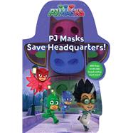 PJ Masks Save Headquarters! by Pendergrass, Daphne; Style Guide, 9781481495523