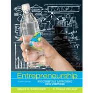 Entrepreneurship : Successfully Launching New Ventures by Barringer, Bruce R.; Ireland, R. Duane, 9780132555524
