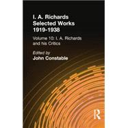I A Richards & His Critics V10 by Unknown, 9780415865524