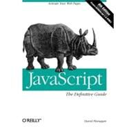 Javascript: The Definitive Guide by Flanagan, David, 9780596805524