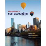 Fundamentals of Cost Accounting by Lanen, William; Anderson, Shannon; Maher, Michael, 9780078025525