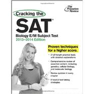 Cracking the SAT Biology E/M Subject Test, 2013-2014 Edition by PRINCETON REVIEW, 9780307945525