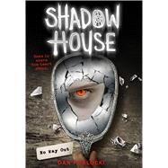 No Way Out (Shadow House, Book 3) by Poblocki, Dan, 9780545925525
