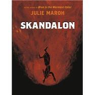 Skandalon by Maroh, Julie; Homel, David, 9781551525525