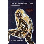 Counternarratives by Keene, John, 9780811225526