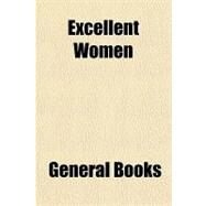 Excellent Women by , 9781153605526