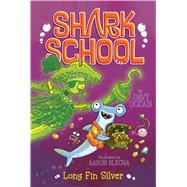 Long Fin Silver by Ocean, Davy; Blecha, Aaron, 9781481465526