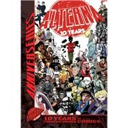 Alterna Anniverseries Anthology by Bracco, Michael S.; Massie, Jeremy; Mccomsey, Jeff; Simeti, Peter; Tucker, Hank, 9781934985526