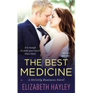 The Best Medicine by Hayley, Elizabeth, 9780451475527