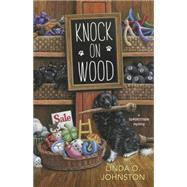 Knock on Wood by Johnston, Linda O., 9780738745527