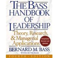 The Bass Handbook of Leadership Theory, Research, and Managerial Applications by Bass, Bernard M.; Bass, Ruth, 9780743215527