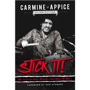 Stick It! by Appice, Carmine; Gittins, Ian; Stewart, Rod, 9781613735527