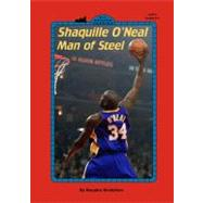 Shaquille O'Neal Man of Steel: Man of Steel by Bradshaw, Douglas, 9780448425528