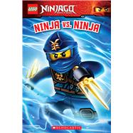 Ninja vs. Ninja (LEGO Ninjago: Reader) by Howard, Kate, 9780545825528