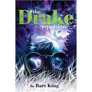 The Drake Equation by King, Bart, 9781484725528