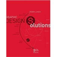 Graphic Design Solutions by Landa, Robin, 9781133945529