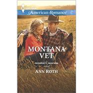 Montana Vet by Roth, Ann, 9780373755530