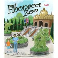 Fibonacci Zoo by Robinson, Tom; Wald, Christina, 9781628555530