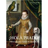 Hola Prado! by Brinkmann, Bodo; Dette, Gabriel; Helfenstein, Josef, 9783731905530