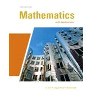 Mathematics with Applications by Lial, Margaret; Hungerford, Thomas W.; Holcomb, John, 9780321645531