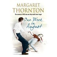 One Week in August by Thornton, Margaret, 9780727885531