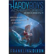 Hardy Boys Adventures by Dixon, Franklin W., 9781481485531