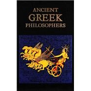 Ancient Greek Philosophers by Canterbury Classics Editors; Mondschein, Kenneth C., 9781684125531