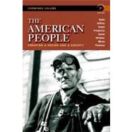 The American People Creating a Nation and a Society, Concise Edition, Combined Volume by Nash, Gary B.; Jeffrey, Julie Roy; Howe, John R.; Frederick, Peter J.; Davis, Allen F.; Winkler, Allan M.; Mires, Charlene; Pestana, Carla Gardina, 9780205805532